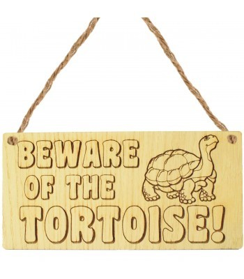 Laser Cut Oak Veneer 'Beware Of The Tortoise!' Engraved Mini Plaque