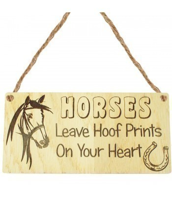 Laser Cut Oak Veneer 'Horses Leave Hoof Prints On Your Heart' Engraved Mini Plaque