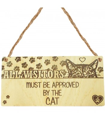 Laser Cut Oak Veneer 'All Visitors Must Be Approved By The Cat' Engraved Mini Plaque