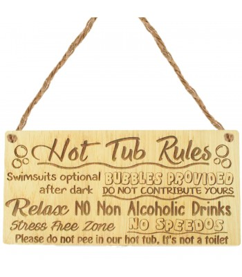 Laser Cut Oak Veneer 'Hot Tub Rules. Swimsuits optional after dark. Bubbles provided. Do not contribute yours...' Engraved Mini Plaque