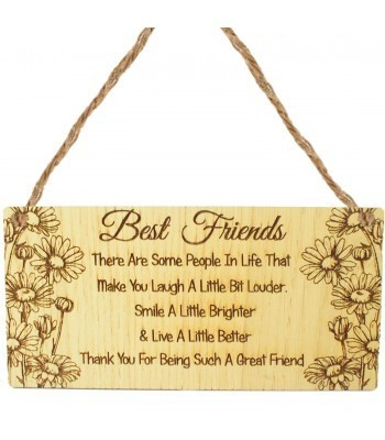 Laser Cut Oak Veneer 'Best Friends. There Are Some People In Life That Make You Laugh A Little Bit Louder...' Engraved Mini Plaque