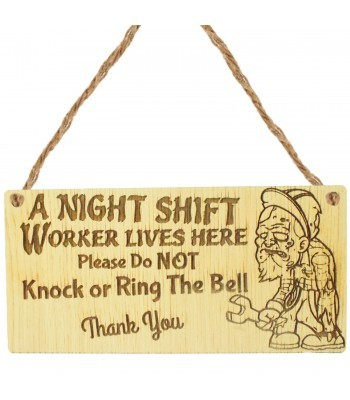Laser Cut Oak Veneer 'A Night Shift Worker Lives Here...' Engraved Mini Plaque