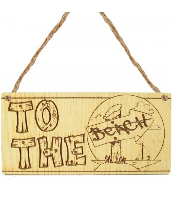 Laser Cut Oak Veneer 'To The Beach' Engraved Mini Plaque