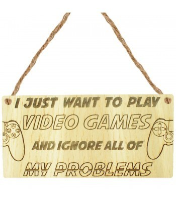 Laser Cut Oak Veneer 'I just want to play video games and ignore all of my problems' Engraved Mini Plaque