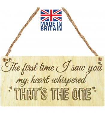 Laser Cut Oak Veneer 'The first time I saw you my heart whispered that's the one' Engraved Mini Plaque
