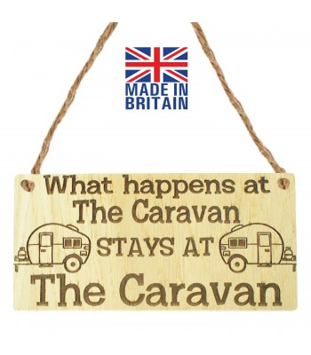 Laser Cut Oak Veneer 'What happens at The Caravan stays at The Caravan' Engraved Mini Plaque