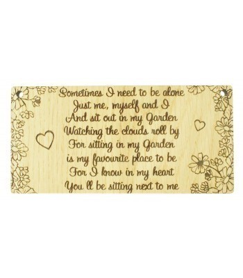 Laser Cut Oak Veneer 'Sometimes I need to be alone' Engraved Mini Plaque