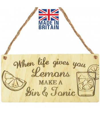 Laser Cut Oak Veneer 'When life gives you Lemons make a Gin & Tonic' Engraved Mini Plaque