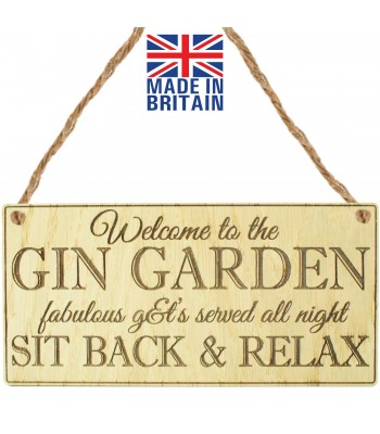 Laser Cut Oak Veneer 'Welcome to the Gin Garden. fabulous g&t's served all night. Sit back & Relax' Engraved Mini Plaque