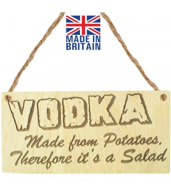 Laser Cut Oak Veneer 'Vodka. Made from Potatoes. Therefore it's a Salad' Engraved Mini Plaque