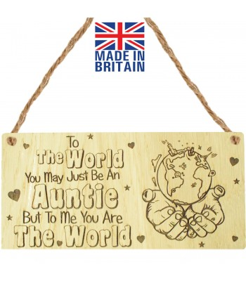 Laser Cut Oak Veneer 'To The World You May Just Be An Auntie But To Me You Are The World' Engraved Mini Plaque