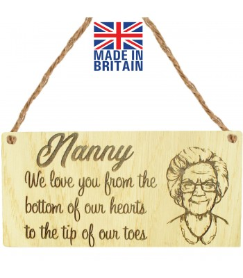 Laser Cut Oak Veneer 'Nanny We love you from the bottom of our hearts to the tip of our toes' Engraved Mini Plaque