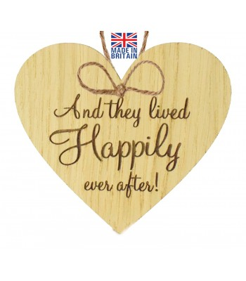 Laser Cut Oak Veneer 'And they lived Happily ever after!' Engraved Mini Heart Plaque