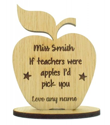 Laser Cut Personalised Oak Veneer 'If teachers were apples I'd pick you' Engraved Teachers Apple on a Stand