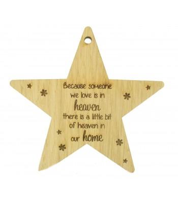 Laser Cut Oak Veneer Engraved Christmas Decoration - 'Because someone we love is in heaven...' Star