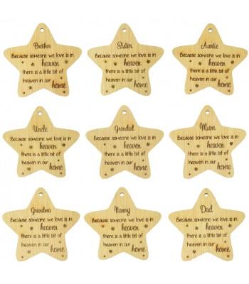 Laser Cut Oak Veneer Engraved Christmas Decoration - 'Because someone we love is in heaven...' Star - Options