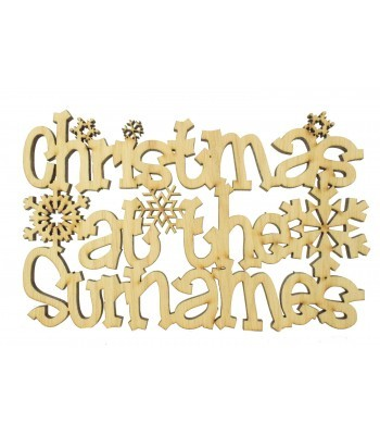 Laser Cut Oak Veneer Personalised 'Christmas At The...' Quirky Font Sign with Snowflakes - 200mm Size