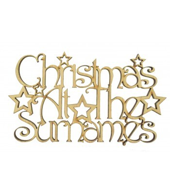 Laser Cut Oak Veneer Personalised 'Christmas At The...' Decorative Font Sign with Stars - 200mm Size