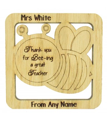 Laser cut Personalised Oak Veneer 'Thank you for Bee-ing a great Teacher' Teachers Drink Coaster