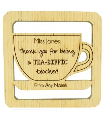 Laser cut Personalised Oak Veneer 'Thank you for being a TEA-RIFFIC teacher' Teachers Drink Coaster