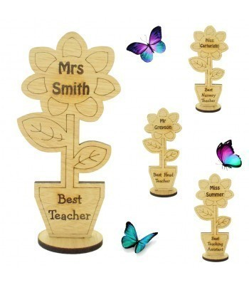 Laser Cut Personalised Oak Veneer 'Best...' Teachers Sunflower Pot on a Stand - Options Available