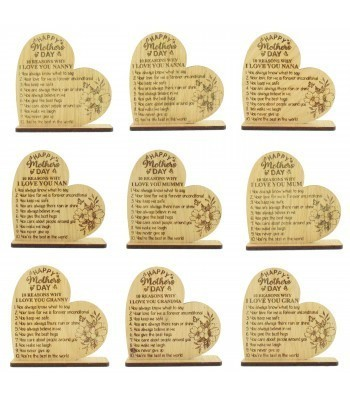 Laser Cut Oak Veneer 'Happy Mother's Day. 10 Reasons Why I Love You...' Engraved Heart on a Stand - Options