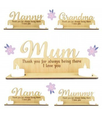 Laser Cut Oak Veneer 'Thank you for always being there. I love you' Engraved Plaque on a Tealight Holder Stand - Options
