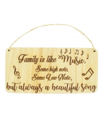 Laser Cut Oak Veneer 'Family is like music, some high note, some low note, but always a beautiful song' Engraved Plaque with Twine