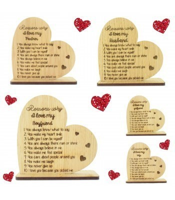 Laser Cut Oak Veneer 'Reasons Why I Love...' Engraved Heart on a Stand - Options