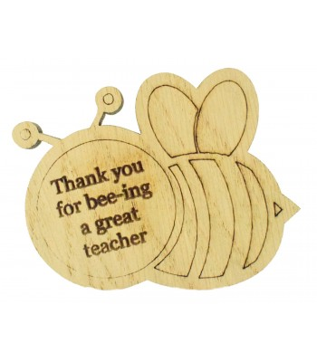 Laser Cut Oak Veneer 'Thank you for bee-ing a great teacher' Teachers Bumble Bee Shape