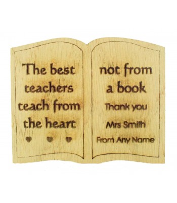 Laser Cut Personalised Oak Veneer 'The best teachers teach from the heart not from a book' Teachers Book Shape