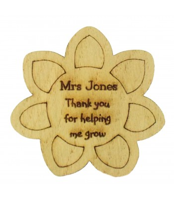 Laser Cut Personalised Oak Veneer 'Thank you for helping me grow' Teachers Flower Shape