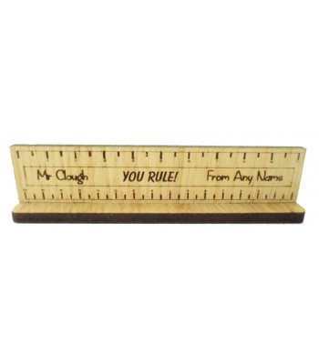 Laser Cut Personalised Oak Veneer 'You Rule' Teachers Ruler Shape Sign on a Stand - Size Options
