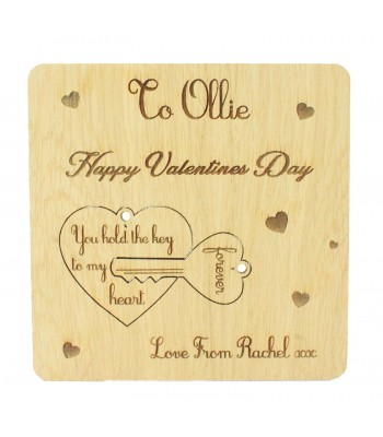 Laser Cut Oak Veneer Personalised 'Happy Valentines Day' Valentines Card with Pop Out Keyring 'You Hold The Key To My Heart'