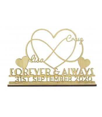 Laser Cut Oak Veneer Personalised 'Forever & Always' Wedding Sign on a stand - Infinity Heart Design