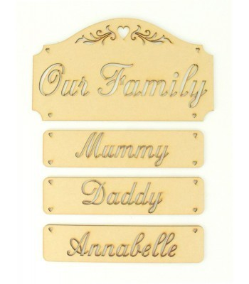 Laser Cut 'Our Family' Plaque with Hanging Name Panels