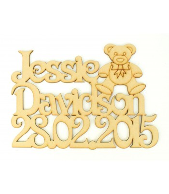 Laser Cut Personalised Name & Date of Birth with Cute Teddy