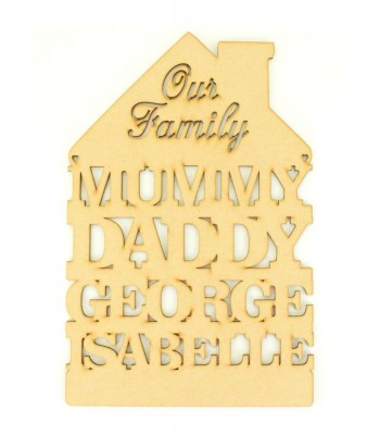 Laser Cut Personalised 'Our Family' House Shape Sign