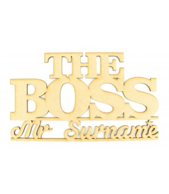 Laser Cut Personalised 'The Boss' Sign