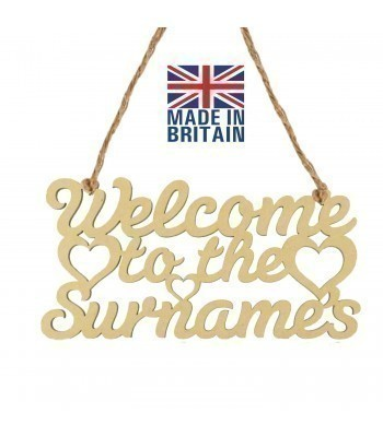 Laser Cut Personalised 'Welcome To The...' Sign with Hearts - 200mm Size