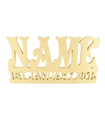 Freestanding MDF Personalised Name on a Stand with Cut Out Date of Birth (VIC)