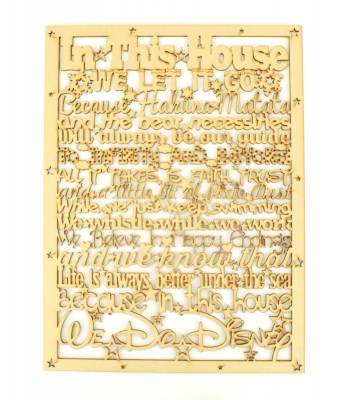 Laser Cut 'In this house... we do Disney' Long Quote Sign