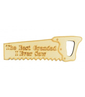 Laser Cut 'The Best Grandad I Ever Saw' - 6mm Sign