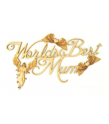 Laser Cut 'Worlds Best Mum' Quote Sign with Angel and Angel Wings