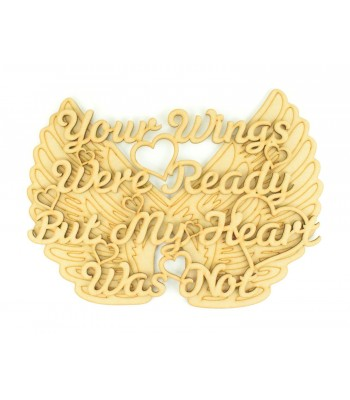Laser Cut 'Your wings were ready but my heart was not' Quote Sign with Hearts on an Angel Wings Plaque