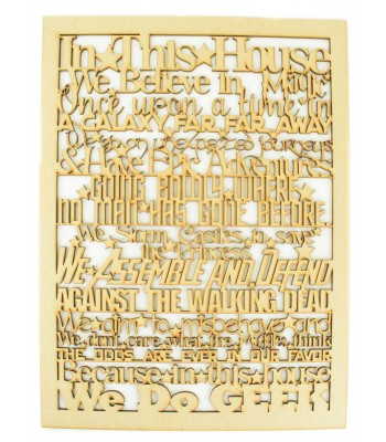 Laser Cut 'In this house... we do Geek' Long Quote Sign
