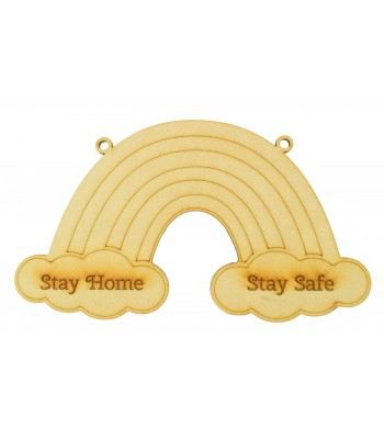 Laser cut 'Stay Home. Stay Safe' Engraved Rainbow Shape with Loops - 200mm Size