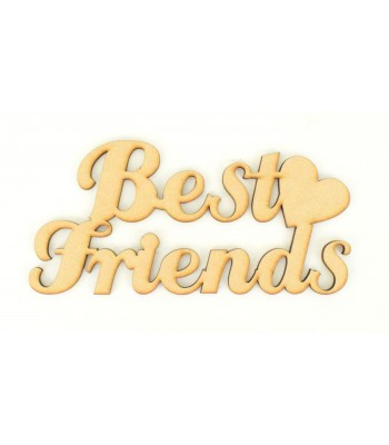 Laser Cut 'Best Friends' Sign with Plain Heart