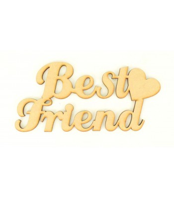 Laser Cut 'Best Friend' Sign with Plain Heart