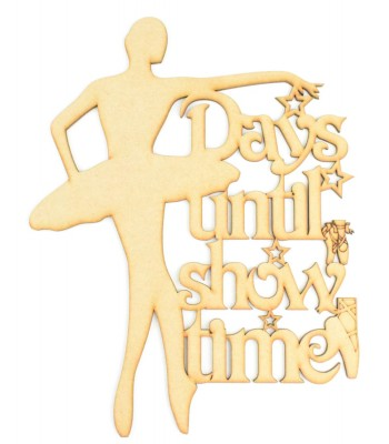 Laser Cut 'Days Until Show Time' Ballet Dancer Countdown Sign